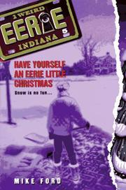 Cover of: Have Yourself an Eerie Little Christmas (Eerie, Indiana) | Mike Ford