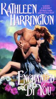 Cover of: Enchanted by You by Kathleen Harrington