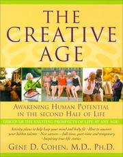 Cover of: The Creative Age by M.d., Ph.d., Gene D. Cohen