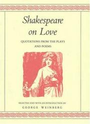 Cover of: Shakespeare on love | William Shakespeare