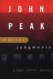Cover of: Mortal judgments | John A. Peak