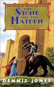 Cover of: The Stone and the Maiden by Jones, Dennis