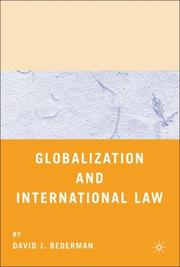 Cover of: Globalization and International Law | David J. Bederman