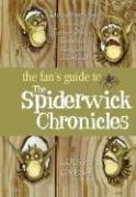 Cover of: The fan's guide to the Spiderwick chronicle | Lois H. Gresh