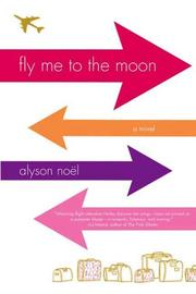 Cover of: Fly Me to the Moon | Alyson Noël