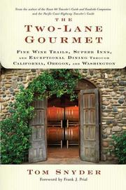Cover of: The Two-Lane Gourmet by Tom Snyder