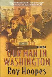 Cover of: Our man in Washington by Roy Hoopes
