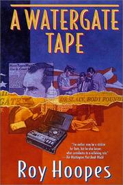 Cover of: A Watergate tape by Roy Hoopes