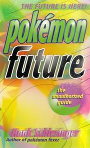 Cover of: Pokémon future | Hank Schlesinger