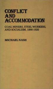 Cover of: Conflict and accommodation | Nash, Michael