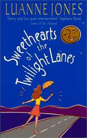 Cover of: Sweethearts of the Twilight Lanes by Luanne Jones