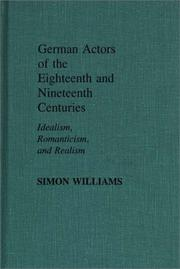 Cover of: German actors of the eighteenth and nineteenth centuries | Williams, Simon