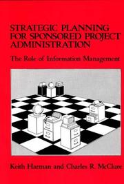 Cover of: Strategic planning for sponsored projects administration | Keith Harman