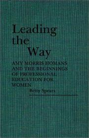 Cover of: Leading the way | Betty Mary Spears