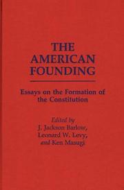 Cover of: The American founding | Leonard Williams Levy, Ken Masugi