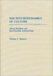 Cover of: The psychodynamics of culture | William C. Manson