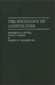 Cover of: The sociology of agriculture | Frederick H. Buttel