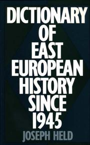 Cover of: Dictionary of East European history since 1945 by Joseph Held