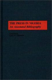 Cover of: The press in Nigeria by Chris W. Ogbondah