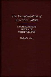 Cover of: The demobilization of American voters | Michael J. Avey
