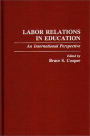 Cover of: Labor Relations in Education by Bruce S. Cooper
