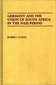 Cover of: Germany and the Union of South Africa in the Nazi period by Robert Michael Citino