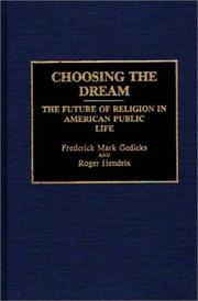 Cover of: Choosing the dream | Frederick Mark Gedicks