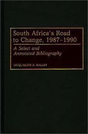 Cover of: South Africa's road to change, 1987-1990 by Jacqueline A. Kalley