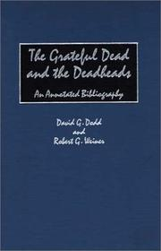 Cover of: The Grateful Dead and the deadheads by David G. Dodd