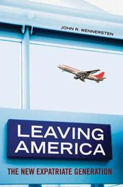 Cover of: Leaving America | John R. Wennersten