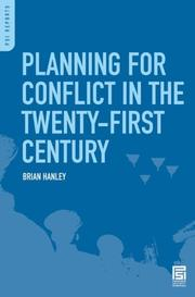Cover of: Planning for Conflict in the Twenty-First Century by Brian Hanley