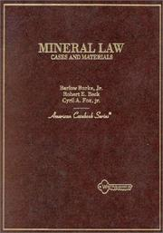 Cover of: Cases and materials on mineral law | D. Barlow Burke