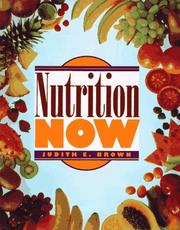 Cover of: Nutrition now | Judith E. Brown