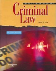 Cover of: Black Letter Outline on Criminal Law (Black Letter Outlines) | Peter W. Low