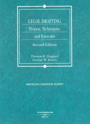 Cover of: Legal Drafting, Process, Techniques, and Exercises | Thomas R. Haggard