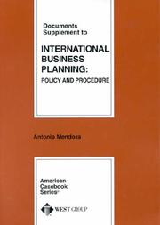Cover of: Documents Supplement to International Business Planning | Antonio Mendoza