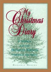 Cover of: My Christmas Diary by Marjorie Merena