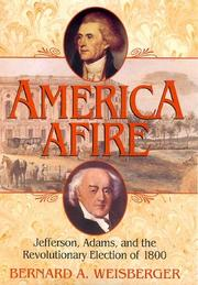 Cover of: America afire | Bernard A. Weisberger