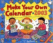 Cover of: Make Your Own 2003 Calendar by Sue Dennen