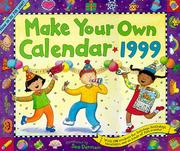 Cover of: Cal 99 Make Your Own Calendar by Sue Dennen