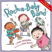 Cover of: Rock-a-baby band | Kate McMullan