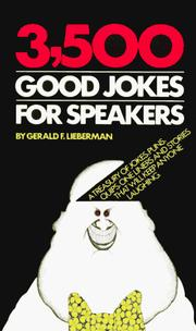 Cover of: 3500 Good Jokes for Speakers by Robert Leiberman