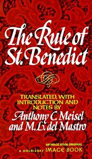 Cover of: The Rule of Saint Benedict (An Image Book Original) | Anthony C. Meisel