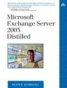 Cover of: Microsoft Exchange Server 2003 Distilled (The Addison-Wesley Microsoft Technology Series) | Scott Schnoll