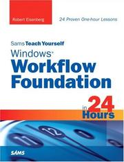 Cover of: Sams Teach Yourself Windows Workflow Foundation (WF) in 24 Hours by Robert Eisenberg