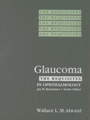 Cover of: Glaucoma | Wallace L. M. Alward