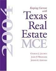Cover of: Keeping current with Texas real estate MCE, 2004 | Charles J. Jacobus