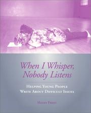 Cover of: When I whisper, nobody listens by Helen Frost