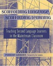 Cover of: Scaffolding language, scaffolding learning by Pauline Gibbons