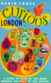 Cover of: Curious London | Robin Cross